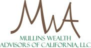 Mullins Wealth Advisors of California, LLC